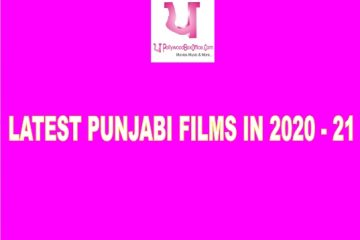 LATEST PUNJABI FILMS IN 2020 - 21
