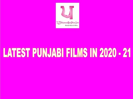 LATEST PUNJABI FILMS IN 2020 - 21